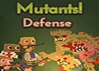 Mutants Defense